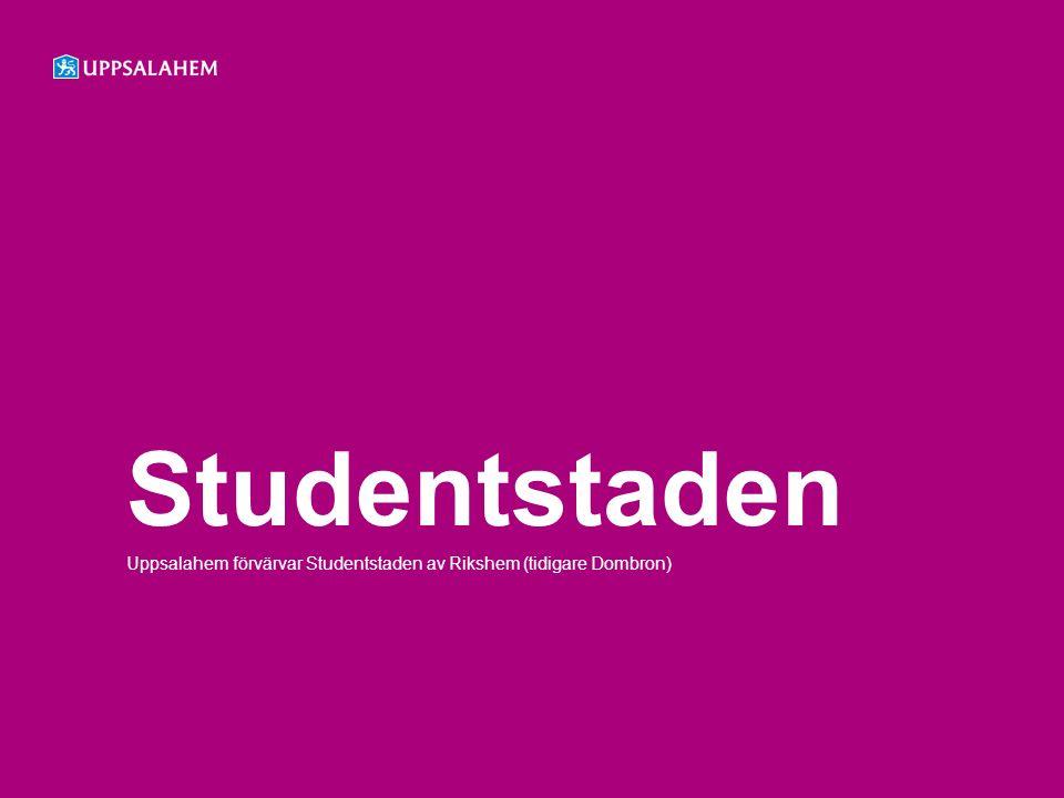 Studentstaden Uppsalahem förvärvar Studentstaden av Rikshem (tidigare Dombron)