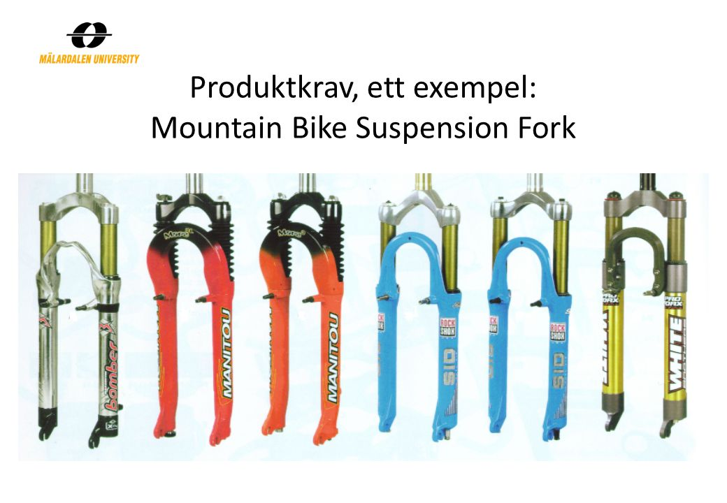 Produktkrav, ett exempel: Mountain Bike Suspension Fork