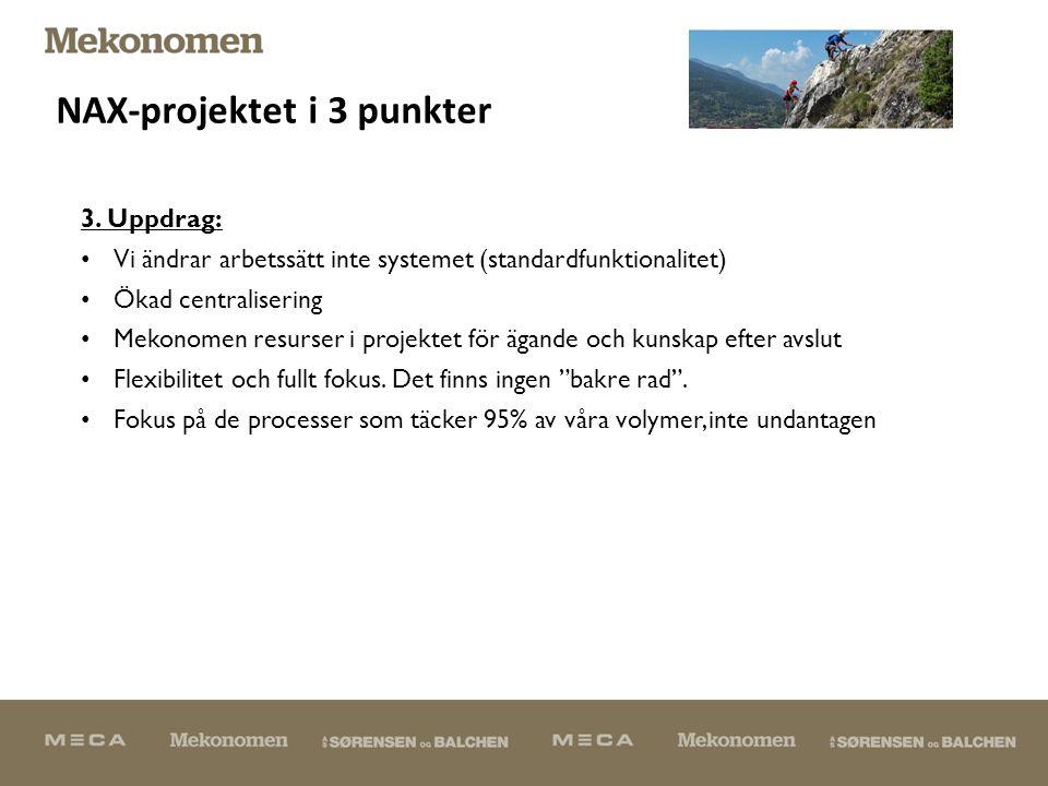 NAX-projektet i 3 punkter 3.