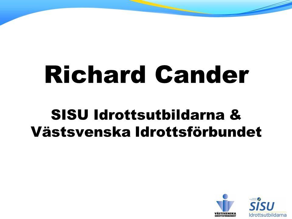 Richard Cander SISU Idrottsutbildarna & Västsvenska Idrottsförbundet