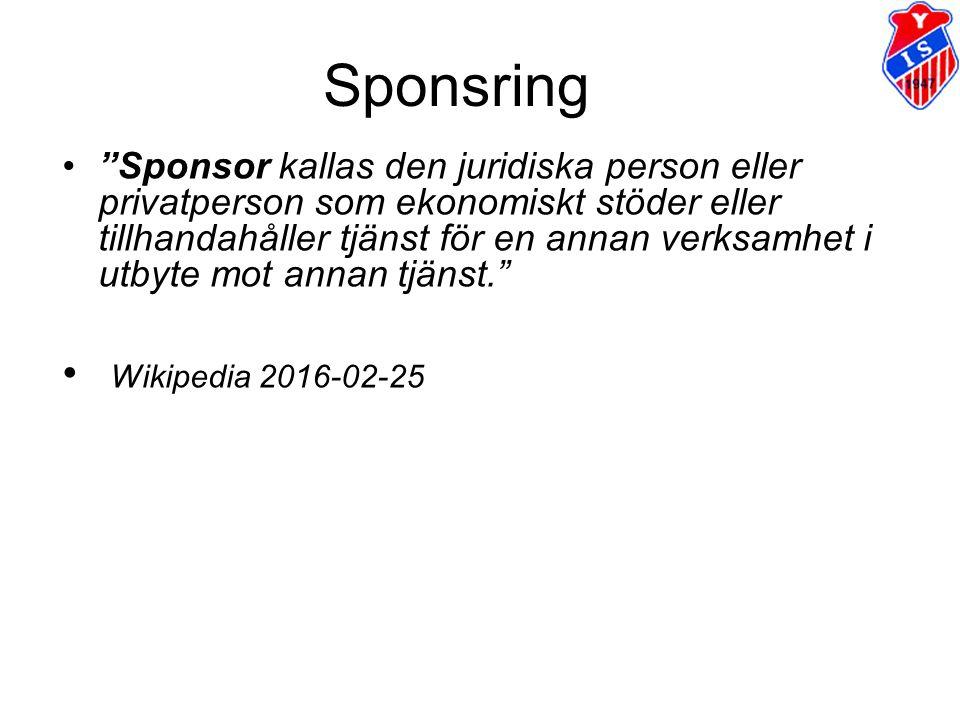 """Sponsring """"Sponsor kallas den juridiska person eller privatperson som ekonomiskt stöder eller tillhandahåller tjänst för en annan verksamhet i utbyte"""