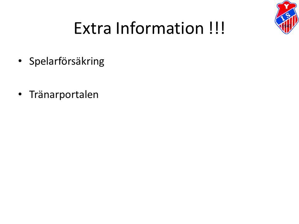 Extra Information !!! Spelarförsäkring Tränarportalen