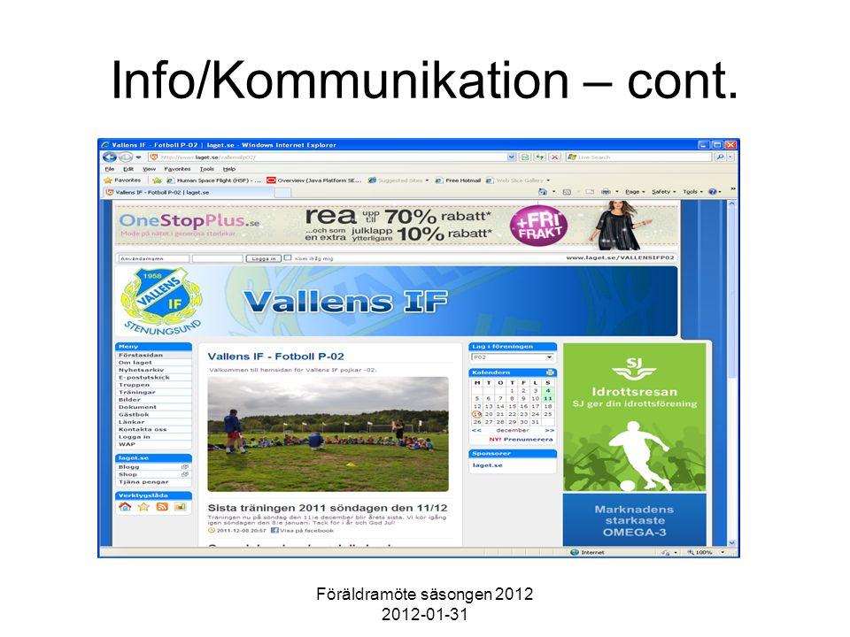 Föräldramöte säsongen 2012 2012-01-31 Info/Kommunikation – cont.