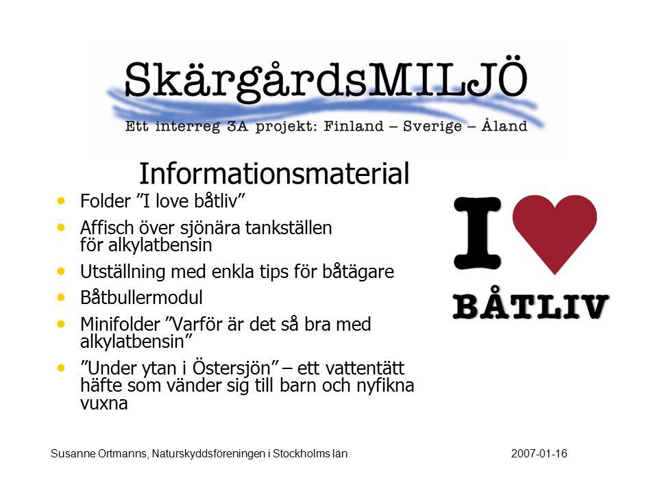 """Informationsmaterial Folder """"I love båtliv"""" Affisch över sjönära tankställen för alkylatbensin Utställning med enkla tips för båtägare Båtbullermodul"""