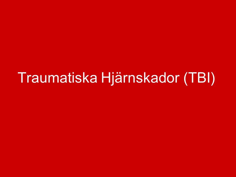 Traumatiska Hjärnskador (TBI)