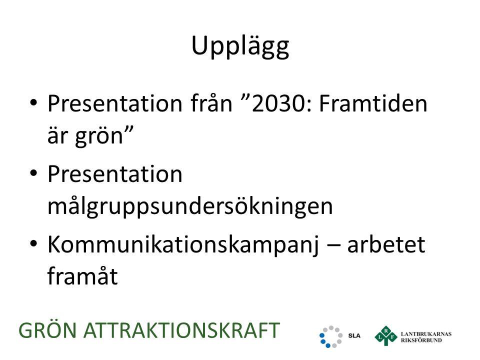 Gemensam utmaningsbeskrivning LRF -SLA Framtidsutmaningar: Fler behöver utbilda sig till sysselsättning inom det gröna näringslivet.