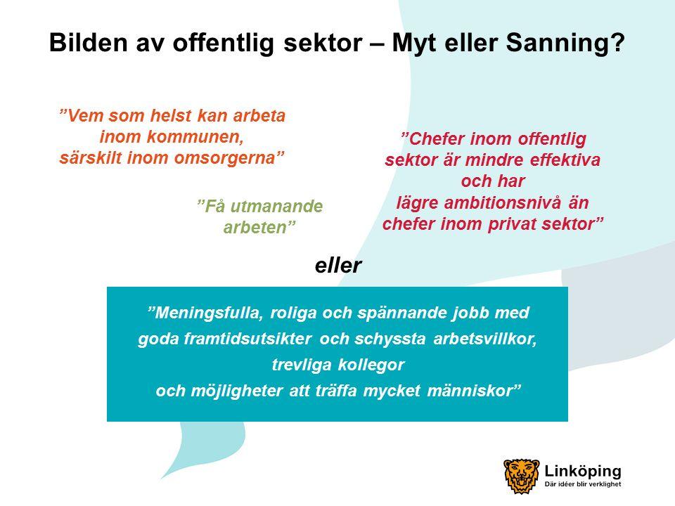 Bilden av offentlig sektor – Myt eller Sanning.