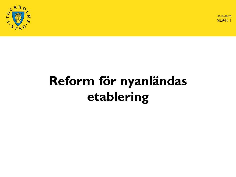 2016-09-20 SIDAN 1 Reform för nyanländas etablering
