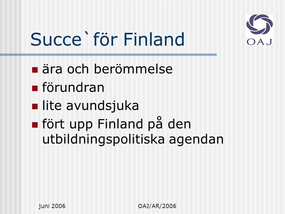 juni 2006OAJ/AR/2006 Inflytande och autonomi.