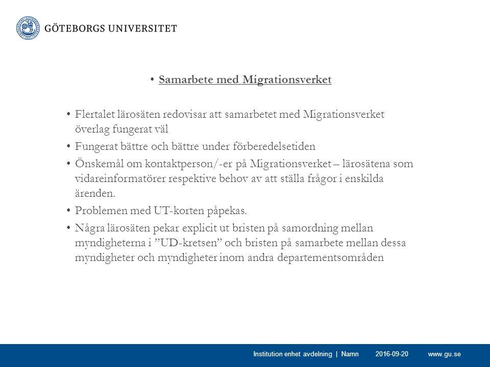 www.gu.se Samarbete med Migrationsverket Flertalet lärosäten redovisar att samarbetet med Migrationsverket överlag fungerat väl Fungerat bättre och bä