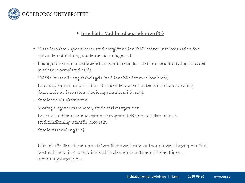 www.gu.se Studietid – vad betalar studenten för.