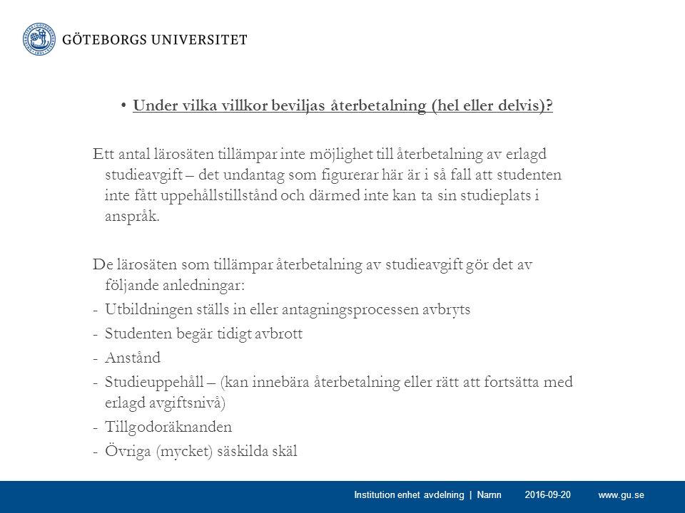 www.gu.se Under vilka villkor beviljas återbetalning (hel eller delvis).