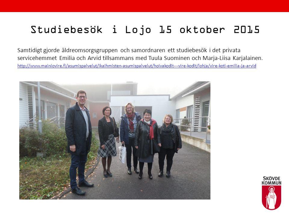 Studiebesök i Lojo 15 oktober 2015 Samtidigt gjorde äldreomsorgsgruppen och samordnaren ett studiebesök i det privata servicehemmet Emilia och Arvid t