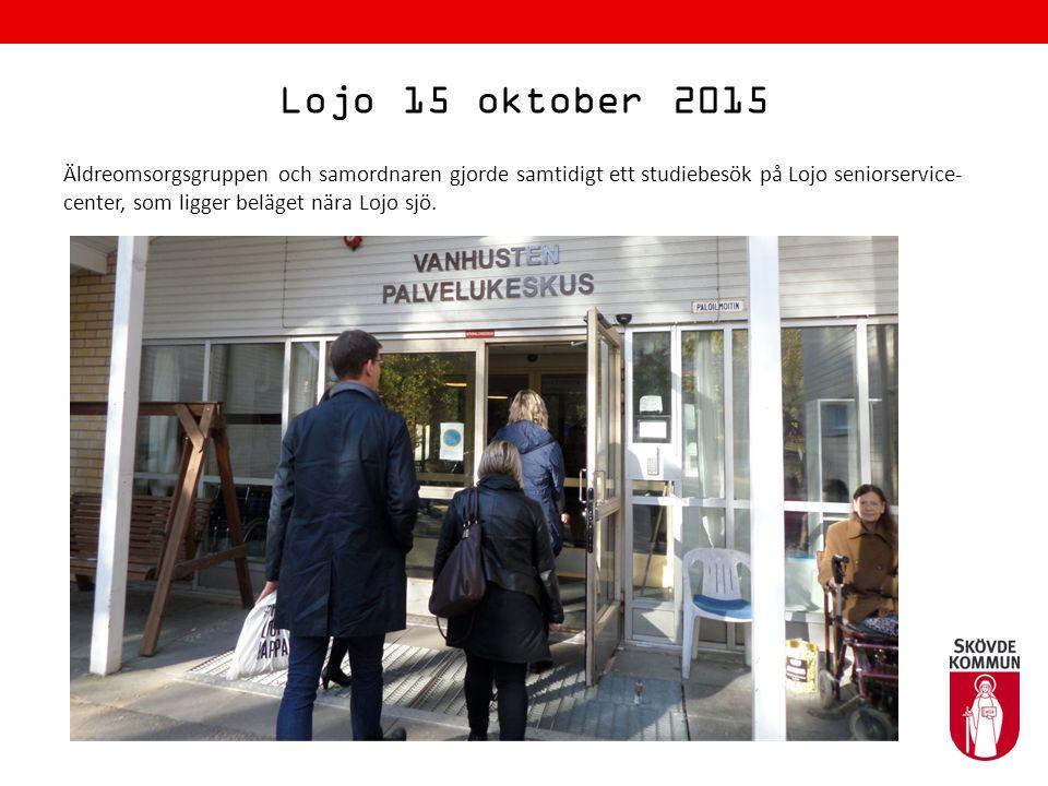 Lojo 15 oktober 2015 Äldreomsorgsgruppen och samordnaren gjorde samtidigt ett studiebesök på Lojo seniorservice- center, som ligger beläget nära Lojo