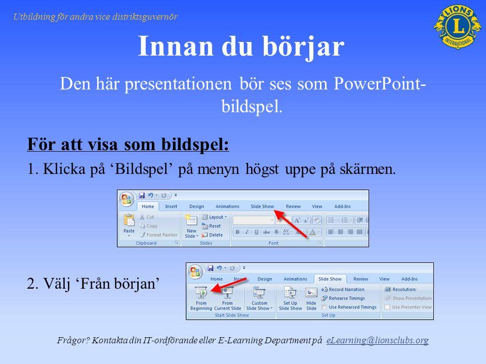 Den här presentationen bör ses som PowerPoint- bildspel.