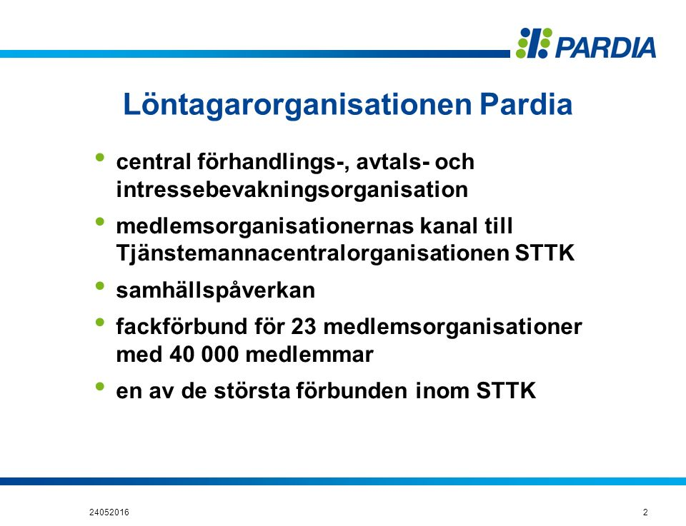 Pardia är en aktiv organisation PSI= Public Services International, dvs.