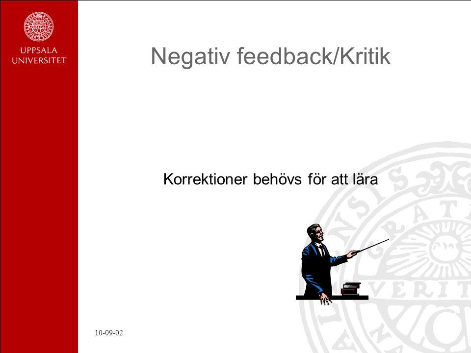 10-09-02 Negativ feedback/Kritik Korrektioner behövs för att lära