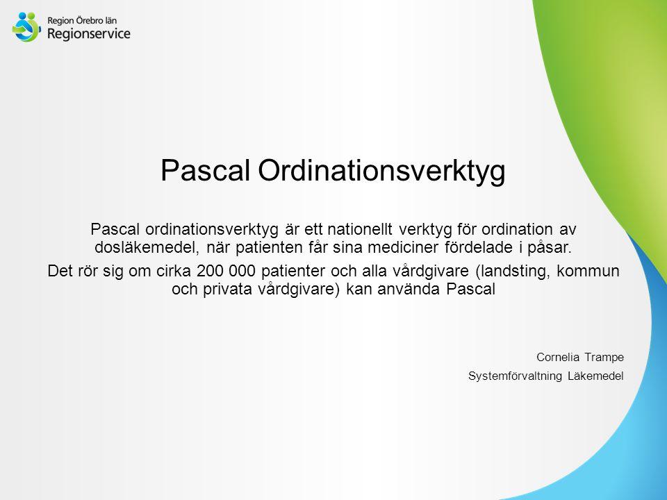 Sv Pascal Ordinationsverktyg Pascal ordinationsverktyg är ett nationellt verktyg för ordination av dosläkemedel, när patienten får sina mediciner fördelade i påsar.