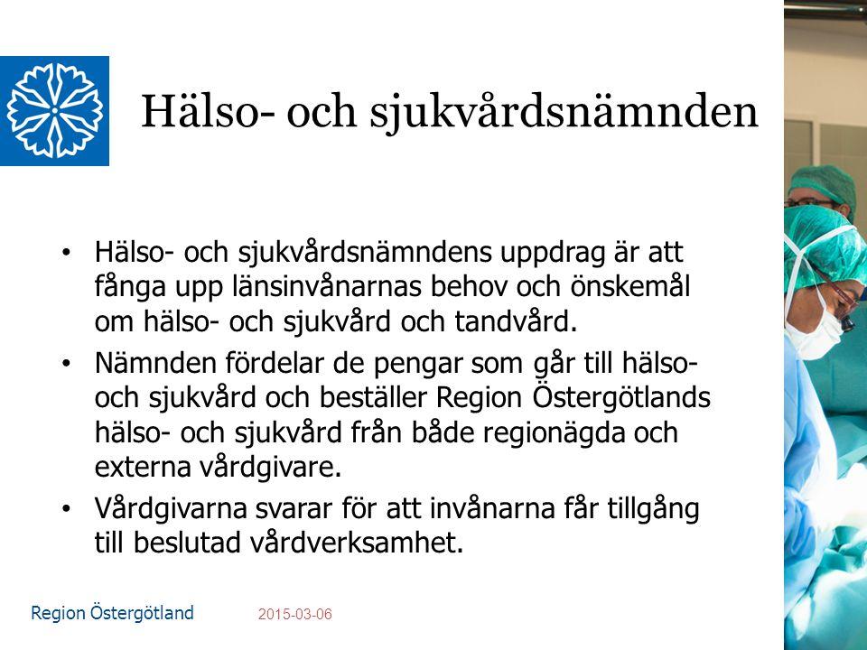 Region Östergötland Hälso- och sjukvårdsnämnden Hälso- och sjukvårdsnämndens uppdrag är att fånga upp länsinvånarnas behov och önskemål om hälso- och sjukvård och tandvård.