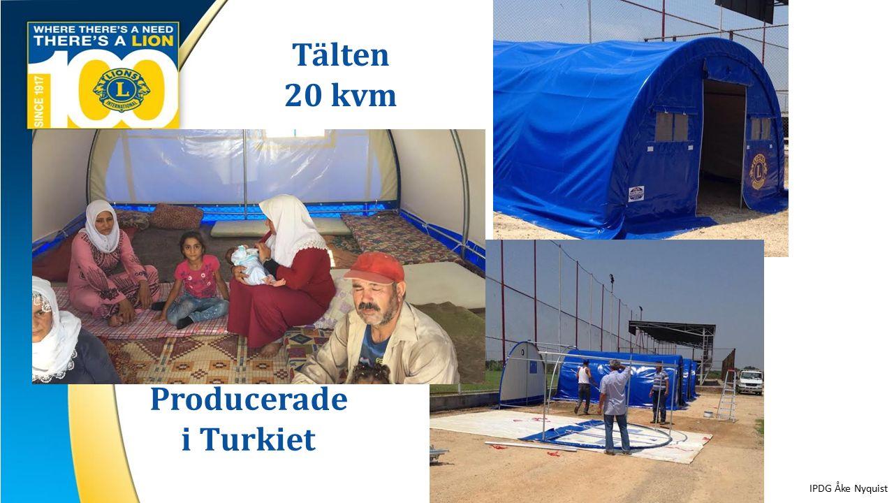 Tälten 20 kvm Producerade i Turkiet IPDG Åke Nyquist