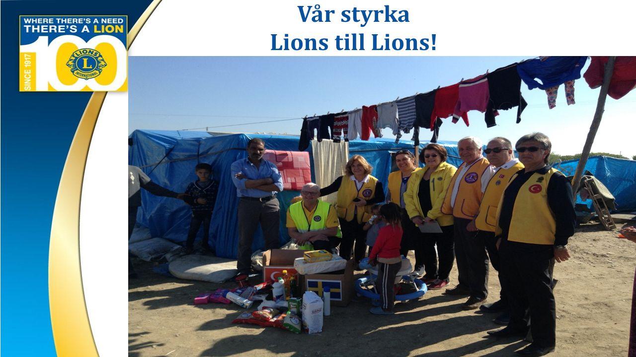 Vår styrka Lions till Lions!