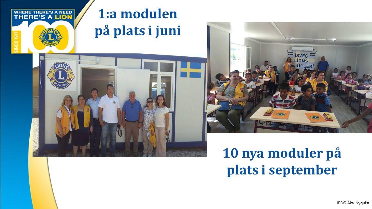 8 1:a modulen på plats i juni 10 nya moduler på plats i september IPDG Åke Nyquist