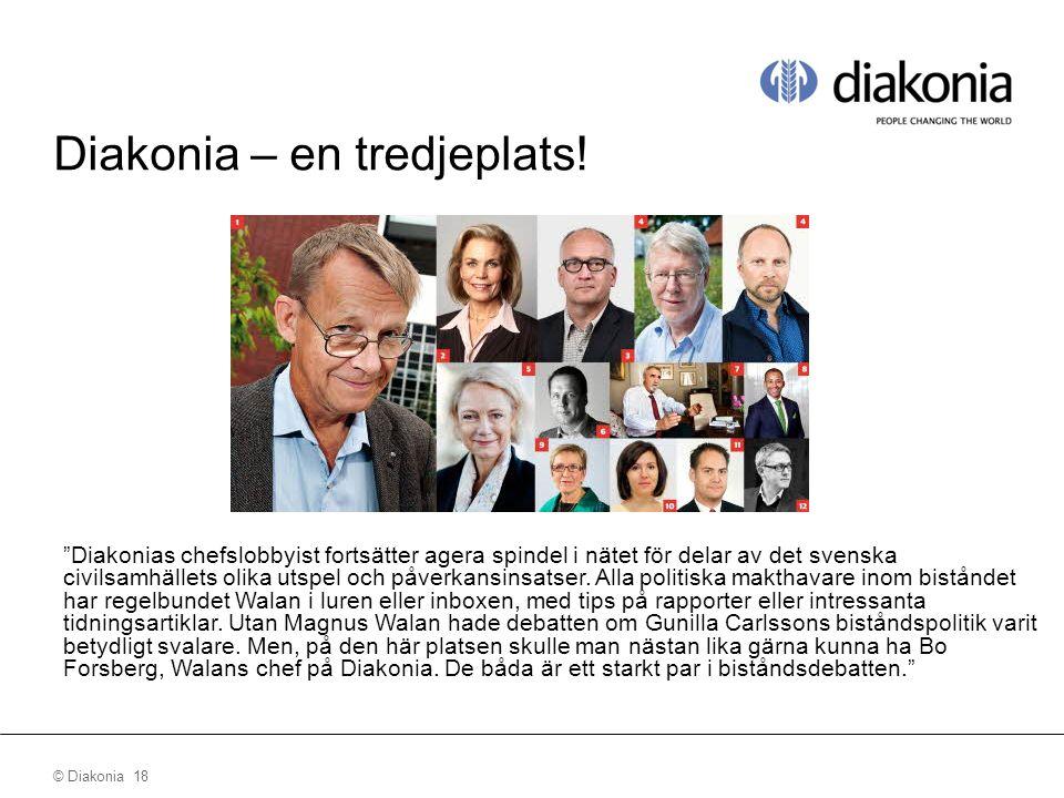 © Diakonia 18 Diakonia – en tredjeplats.