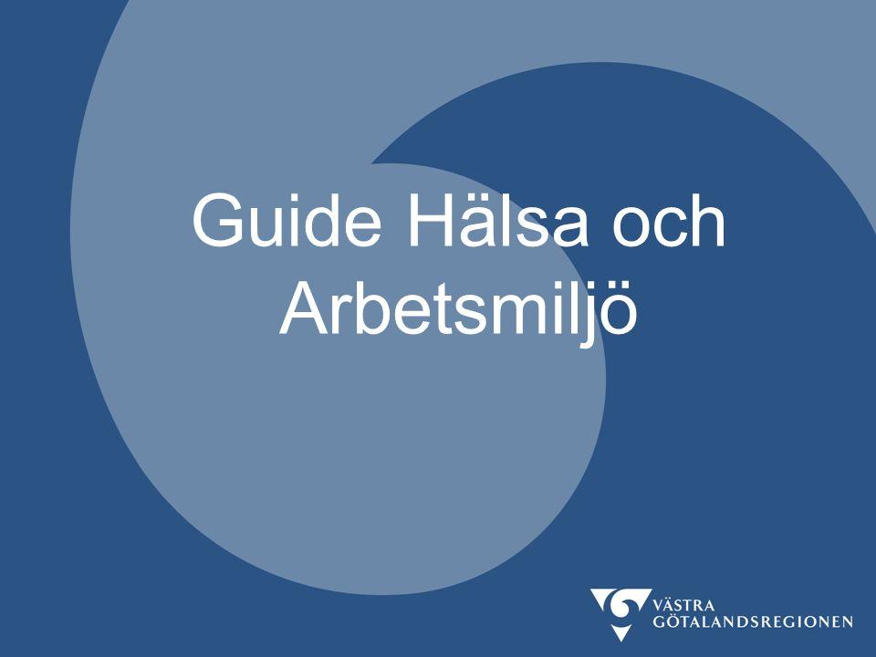 Guide Hälsa och Arbetsmiljö