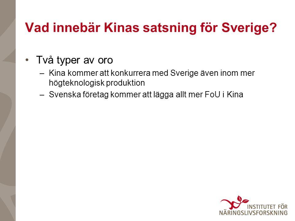 Vad innebär Kinas satsning för Sverige.