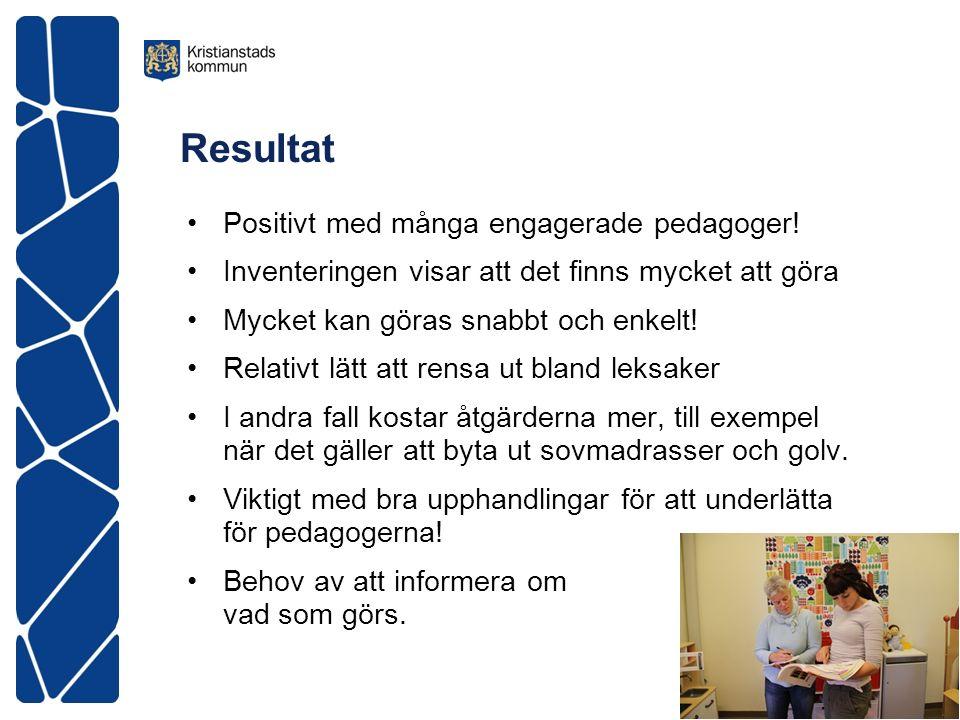Resultat Positivt med många engagerade pedagoger.
