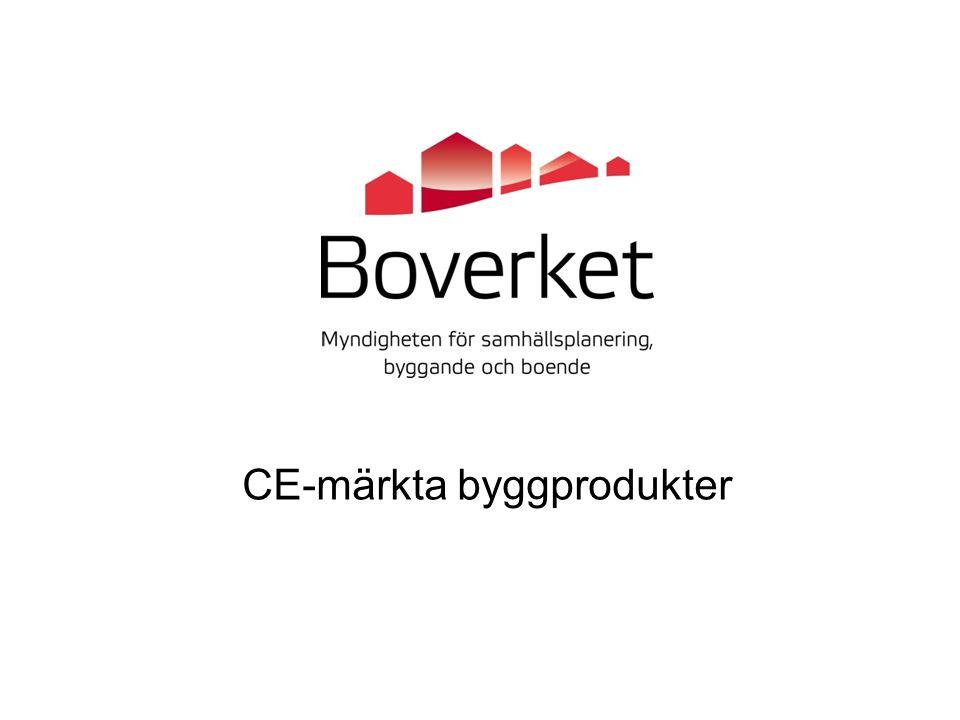 Byggproduktförordning (EU 305/2011) Byggprodukter som omfattas av harmoniserad standard ska ha en prestandadeklaration och vara CE-märkta när de säljs.