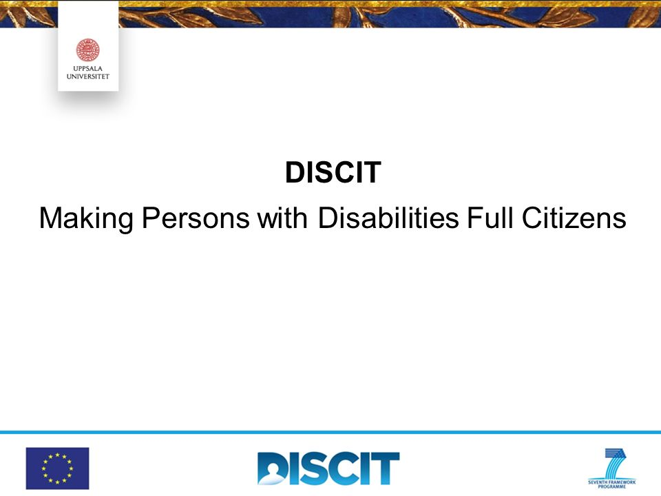 DISCIT Making Persons with Disabilities Full Citizens