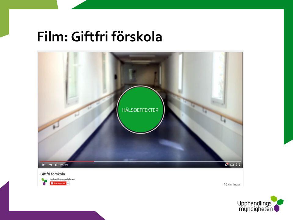 Film: Giftfri förskola  YouTube: Utbildning Giftfri förskola YouTube: Utbildning Giftfri förskola