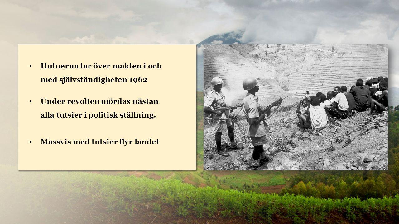 Rwanda Hutuerna tar över makten i och med självständigheten 1962 Under revolten mördas nästan alla tutsier i politisk ställning.