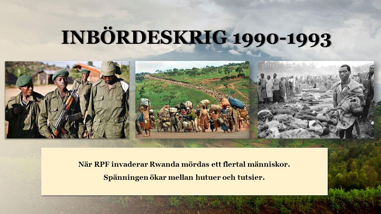 Rwanda När RPF invaderar Rwanda mördas ett flertal människor.