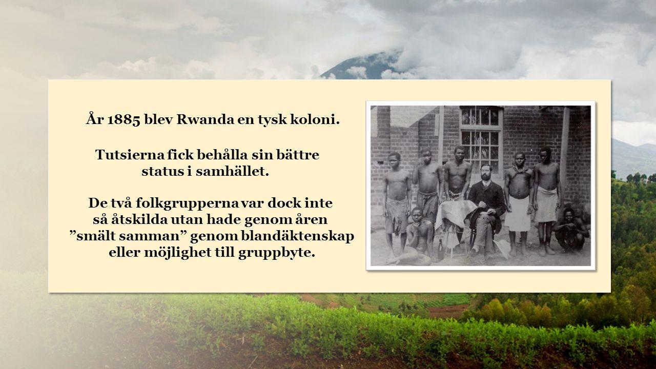 Rwanda År 1885 blev Rwanda en tysk koloni.