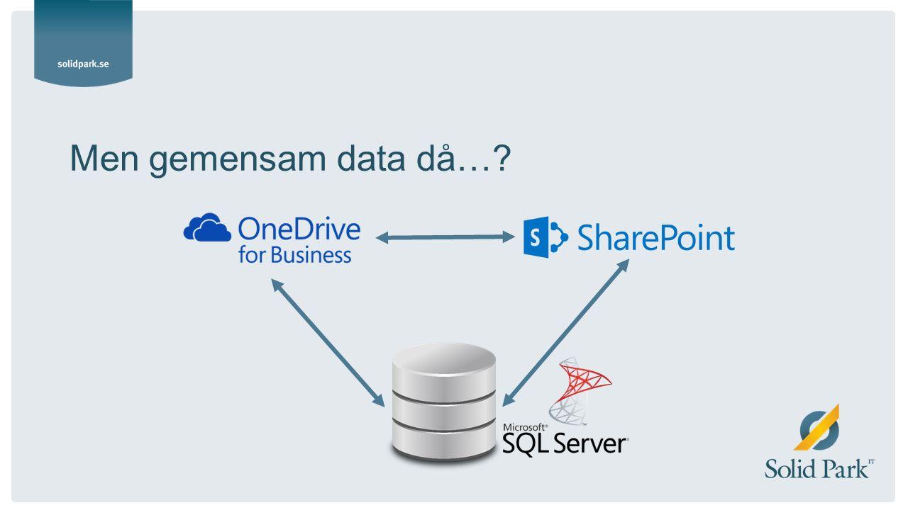 Men gemensam data då…?