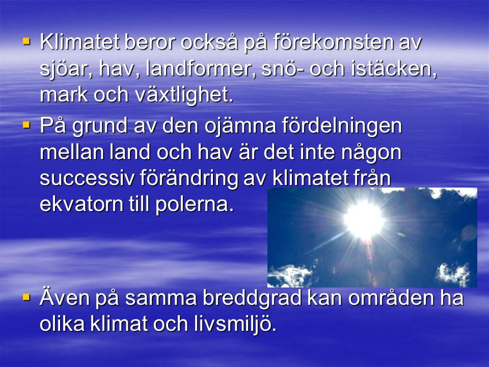 Atmosfären Atmosfären är det lufthav som omger jorden.