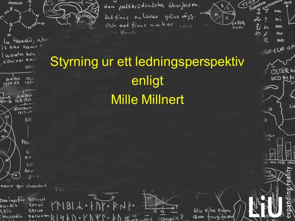 Styrning ur ett ledningsperspektiv enligt Mille Millnert