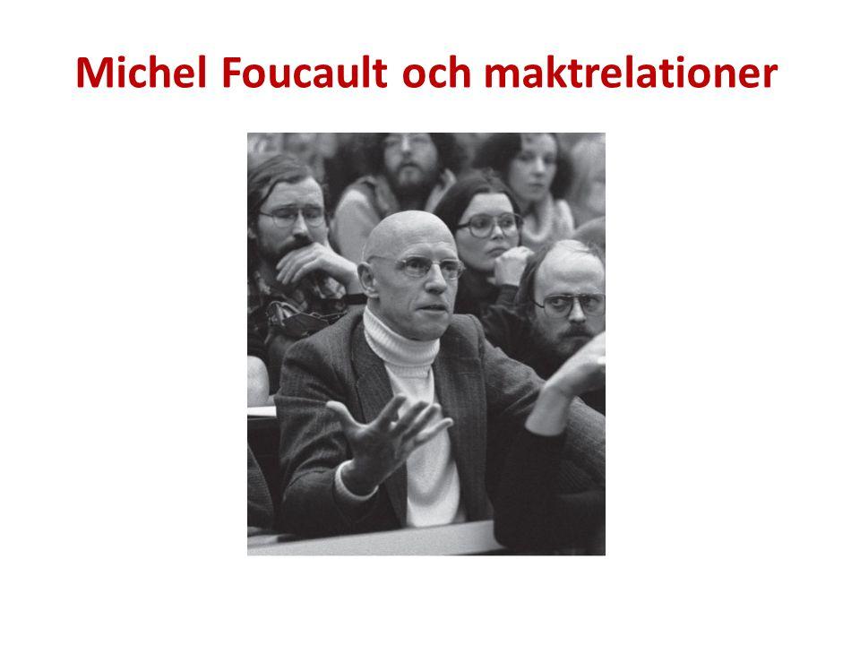 Michel Foucault och maktrelationer