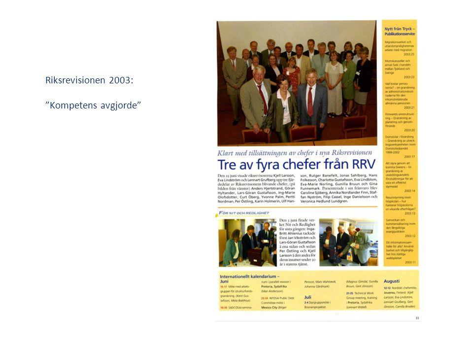 "Riksrevisionen 2003: ""Kompetens avgjorde"""