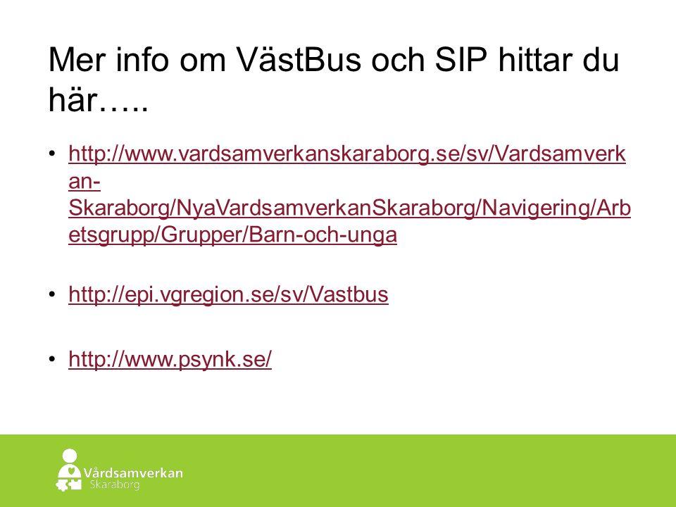 Skaraborgs Sjukhus Mer info om VästBus och SIP hittar du här…..