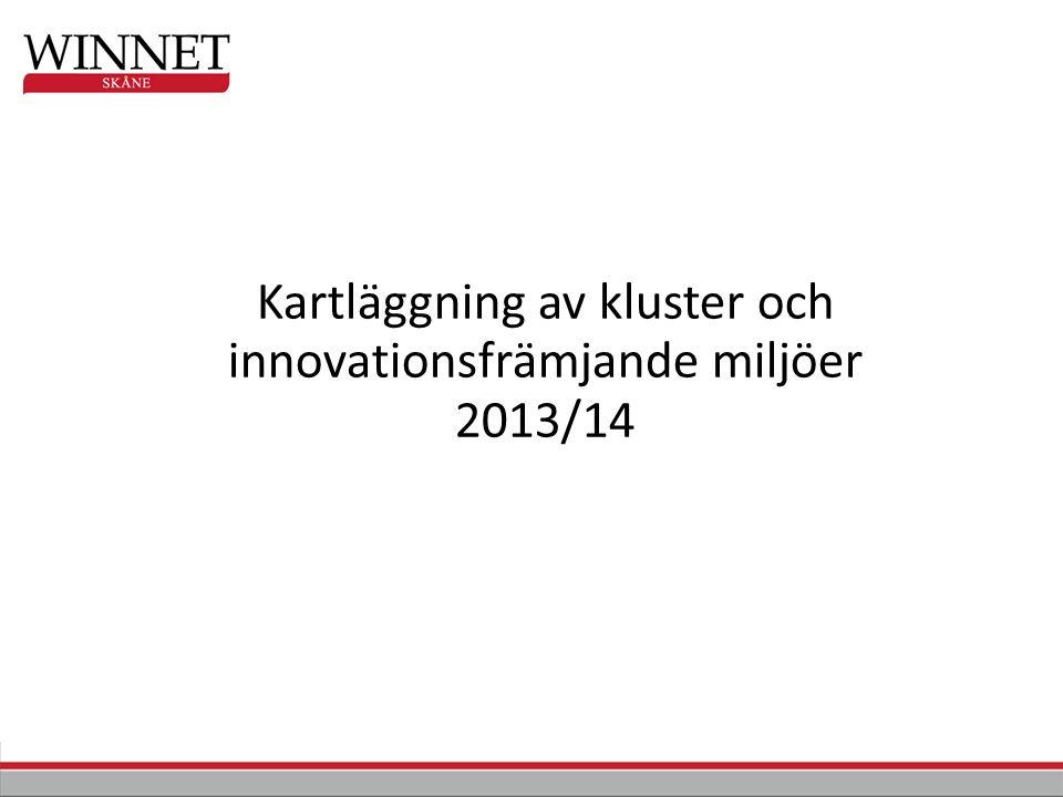Kartläggning av kluster och innovationsfrämjande miljöer 2013/14