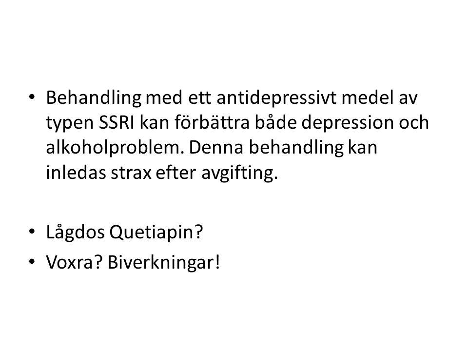 Behandling med ett antidepressivt medel av typen SSRI kan förbättra både depression och alkoholproblem.