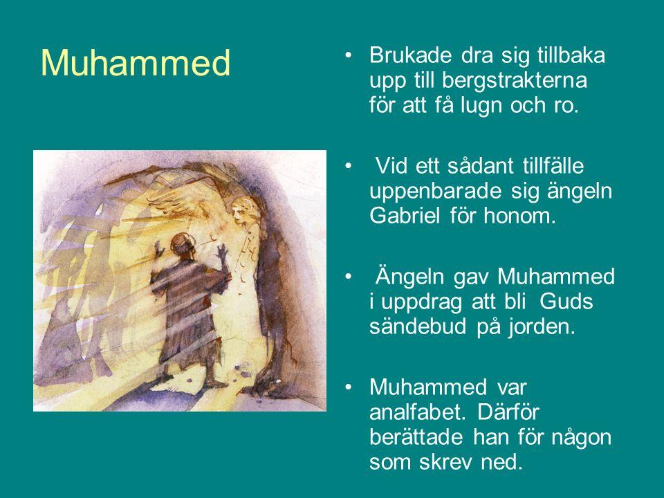 Muhammed Först var det inte så många som lyssnade på honom.