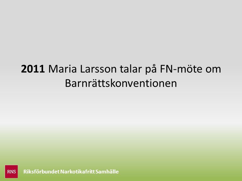 Riksförbundet Narkotikafritt Samhälle 2011 Maria Larsson talar på FN-möte om Barnrättskonventionen