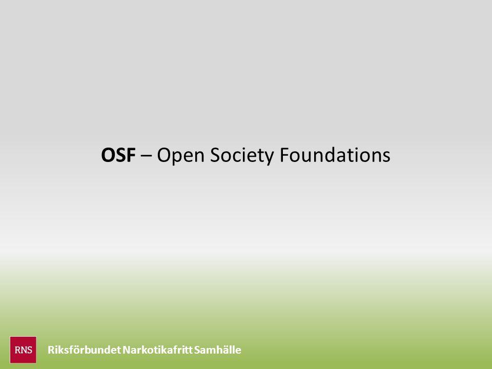 Riksförbundet Narkotikafritt Samhälle OSF – Open Society Foundations