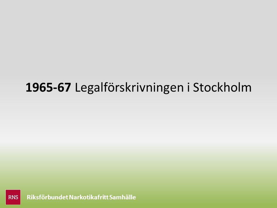 1965-67 Legalförskrivningen i Stockholm