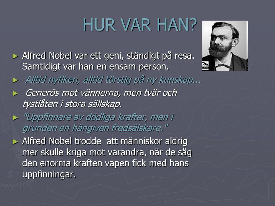FRAMGÅNGARNA ► Alfred Nobel skapade ett företagsimperium med fabriker i flera länder.