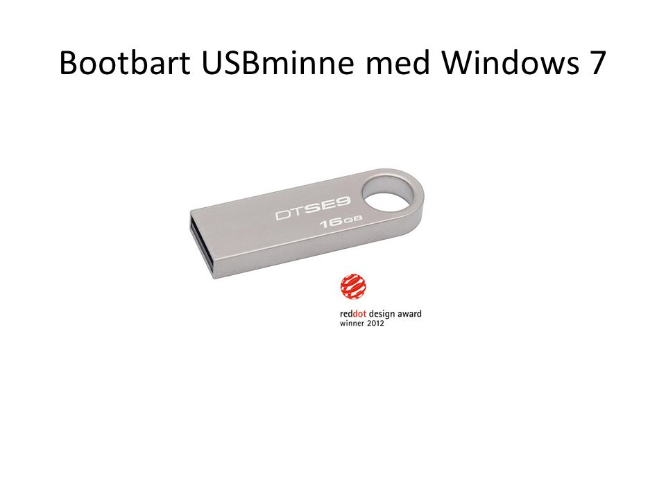 Bootbart USBminne med Windows 7